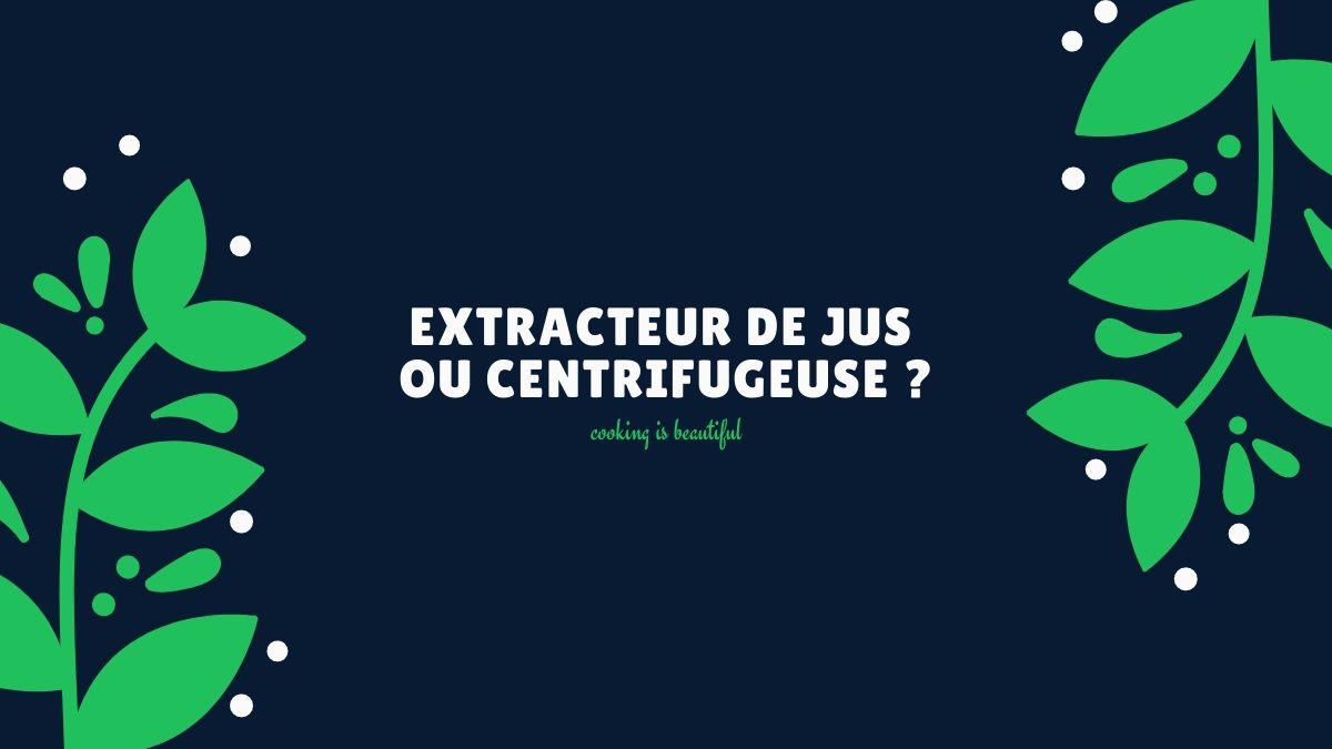 extracteur de jus ou centrifugeuse (1)